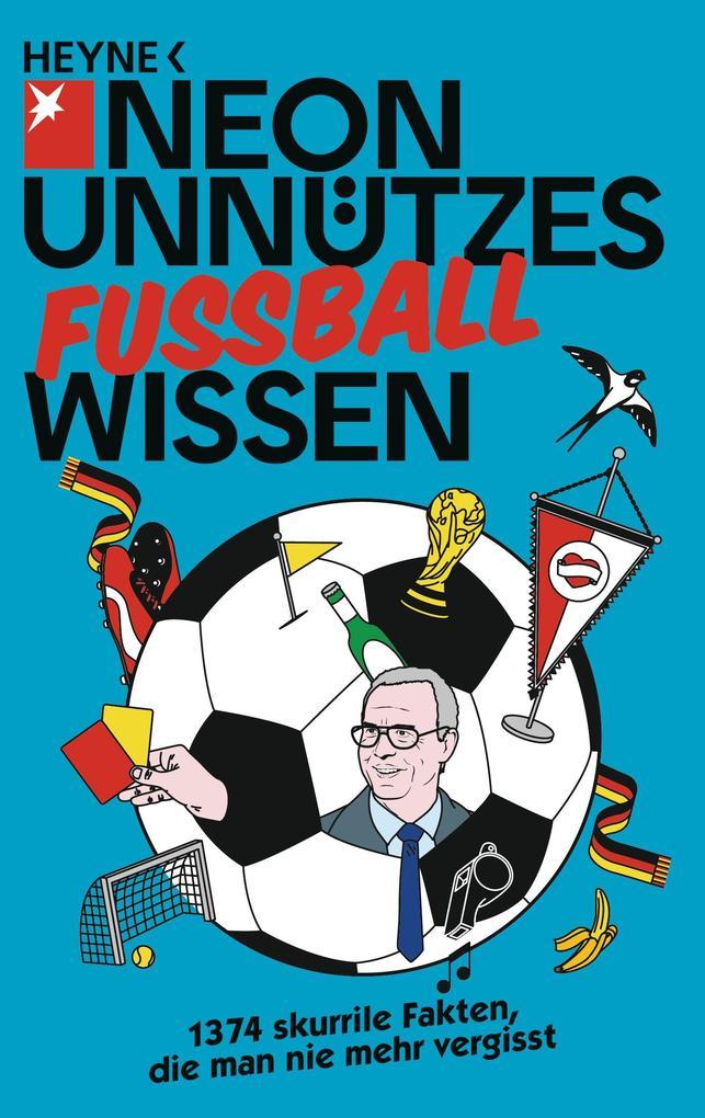Unnützes Wissen Fußball als Taschenbuch von