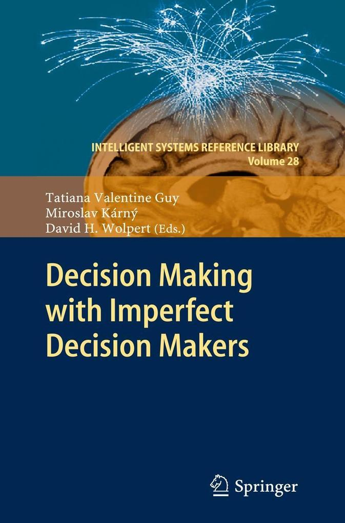 Decision Making with Imperfect Decision Makers ...