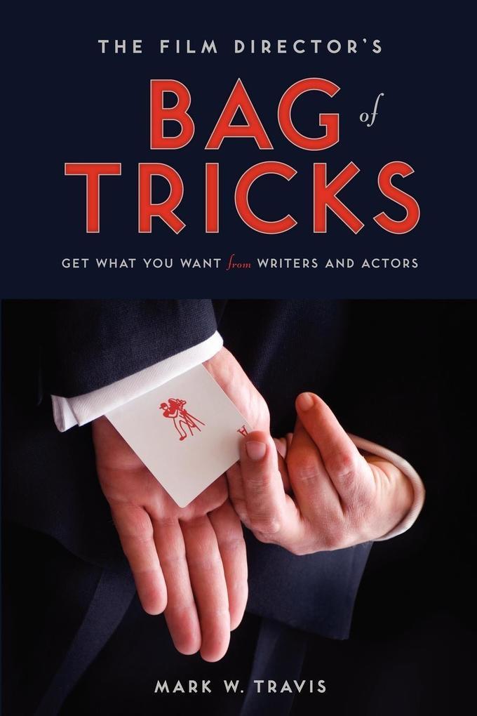 The Film Director´s Bag of Tricks als eBook Dow...