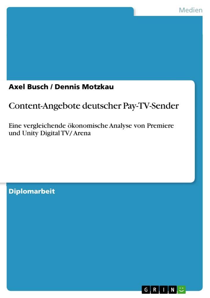 Content-Angebote deutscher Pay-TV-Sender als Bu...