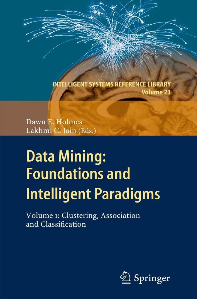 Data Mining: Foundations and Intelligent Paradi...