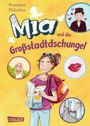Mia 05: Mia und der Großstadtdschungel