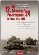 Die 12. Schadron/Panzerregiment 24 im Einsatz 1943-1945