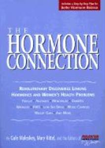 The Hormone Connection: Revolutionary Discoveries Linking Hormones and Women's Health Problems als Taschenbuch