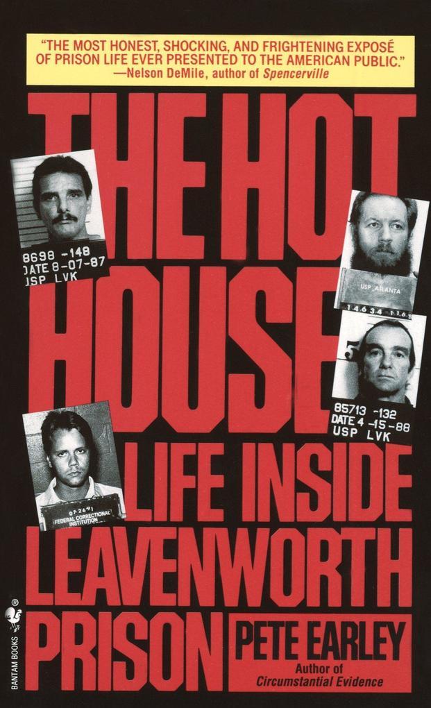 The Hot House: Life Inside Leavenworth Prison als Taschenbuch
