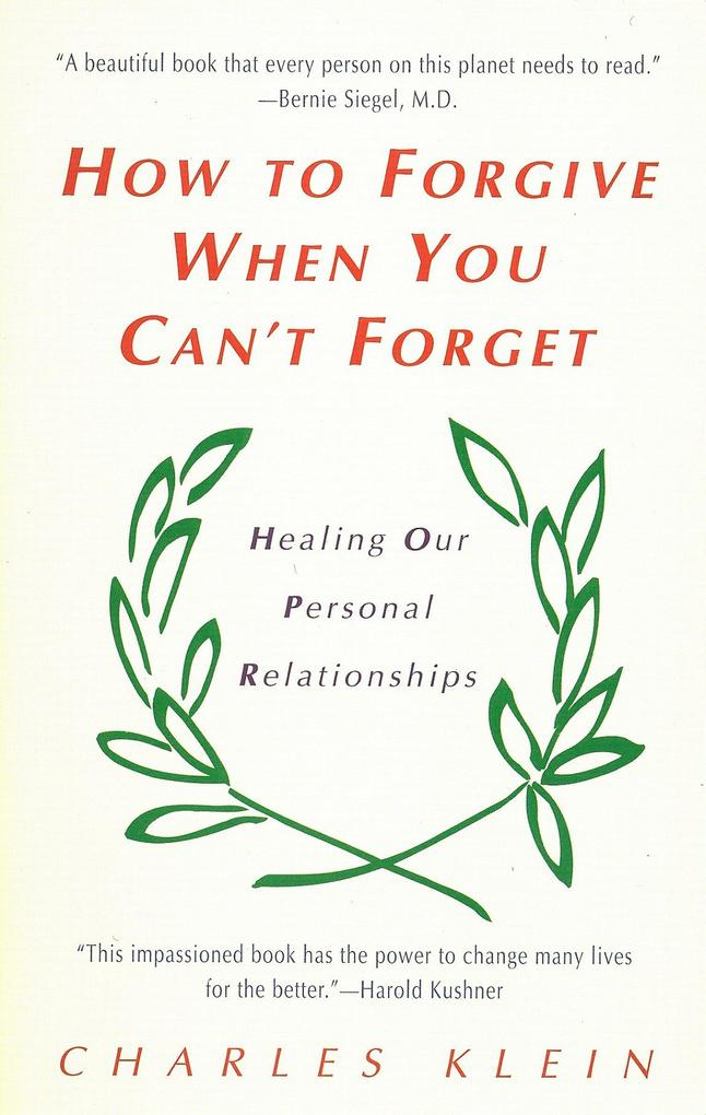 How to Forgive When You Can't Forget als Taschenbuch