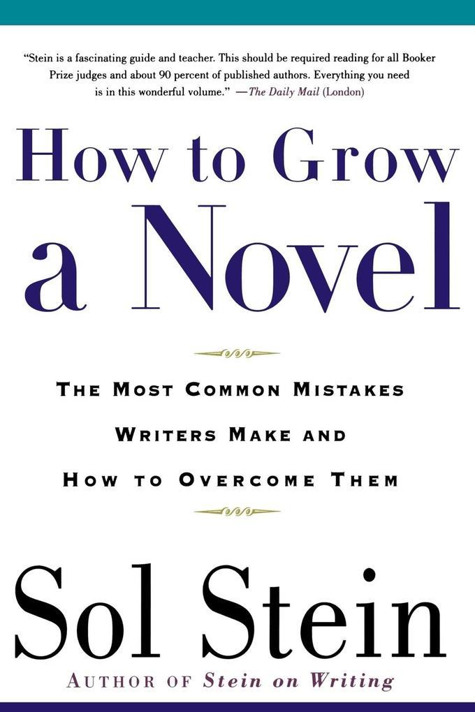 How to Grow a Novel als Buch