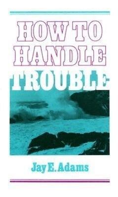 How to Handle Trouble als Taschenbuch