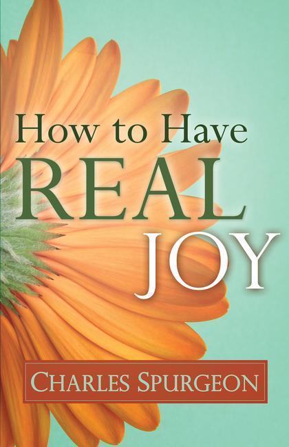 How to Have Real Joy als Taschenbuch