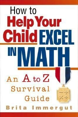 How to Help Your Child Excel in Math als Taschenbuch