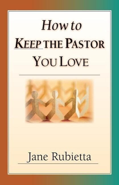 How to Keep the Pastor You Love: Beyond Pat Answers to the Problem of Suffering als Taschenbuch