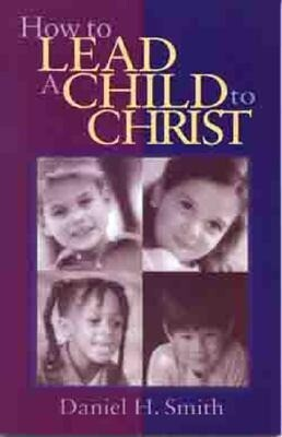 How to Lead a Child to Christ als Taschenbuch