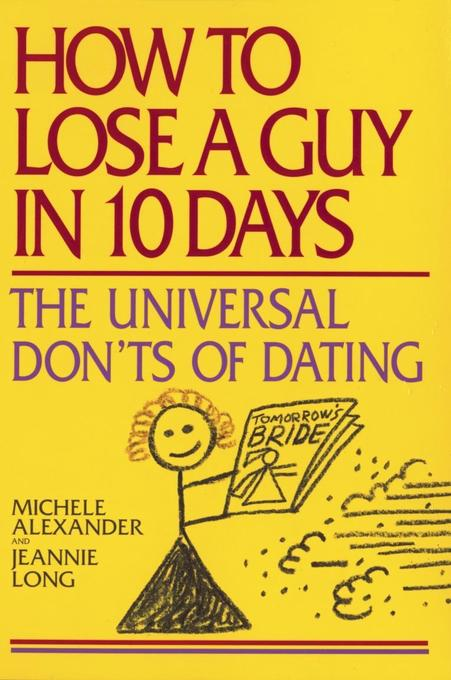 How to Lose a Guy in 10 Days: The Universal Don't of Dating als Taschenbuch