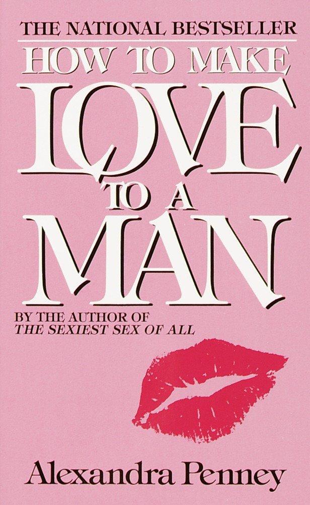 How to Make Love to a Man als Taschenbuch