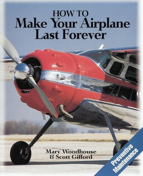 How to Make Your Airplane Last Forever als Taschenbuch