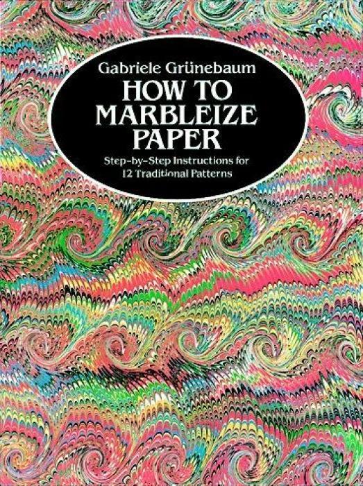 How to Marbleize Paper als Taschenbuch