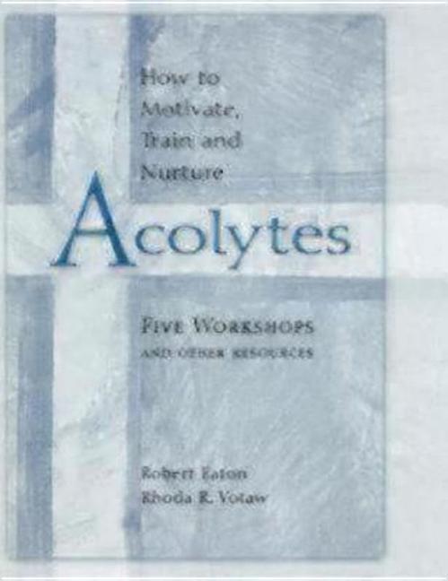 How to Motivate, Train and Nurture Acolytes als Taschenbuch