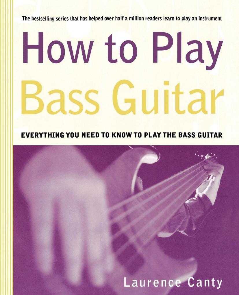 How to Play Bass Guitar als Taschenbuch