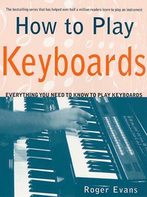 How to Play Keyboards als Taschenbuch