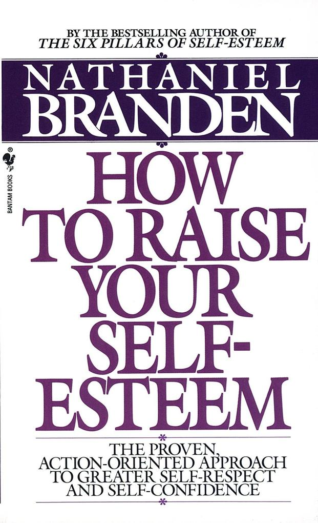 How To Raise Your Self Esteem als Taschenbuch