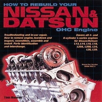 How to Rebuild Your Nissan & Datsun Ohc Engine als Taschenbuch