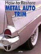 How to Restore Automotive Trim als Taschenbuch