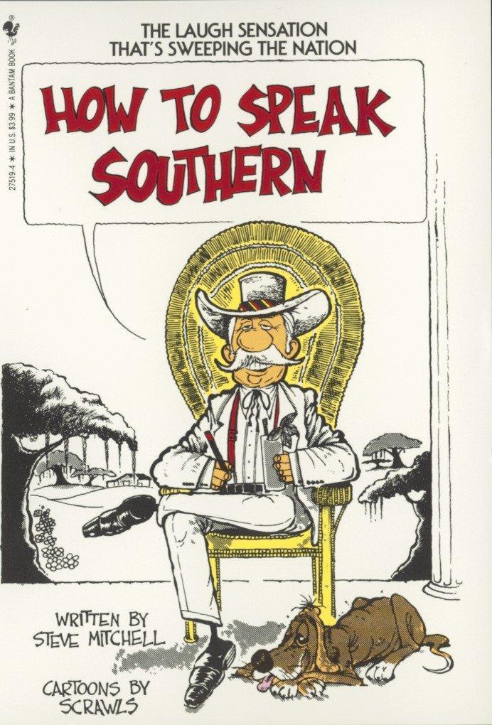 How to Speak Southern als Taschenbuch
