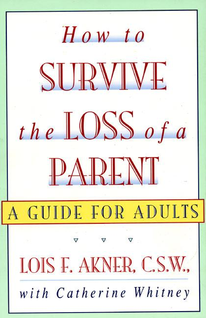 How to Survive the Loss of a Parent als Taschenbuch