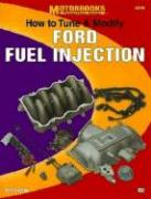 How to Tune and Modify Ford Fuel Injection als Taschenbuch