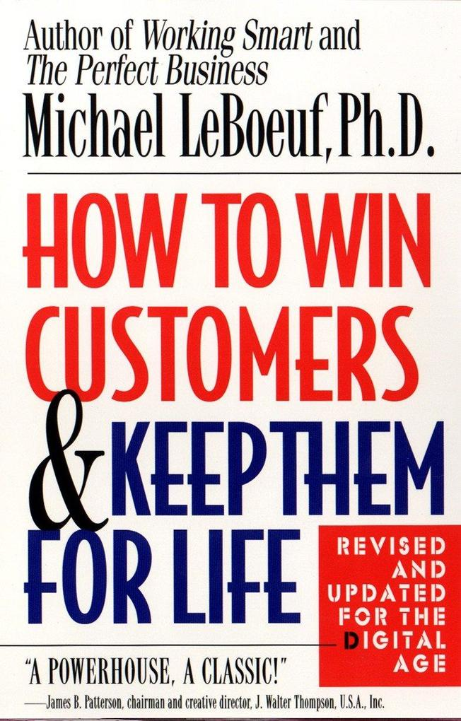 How to Win Customers and Keep Them for Life als Taschenbuch