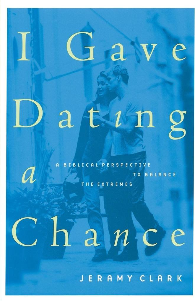 I Gave Dating a Chance als Taschenbuch von Jera...