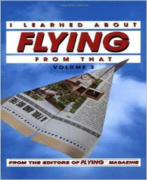 I Learned about Flying from That, Vol. 3 als Taschenbuch
