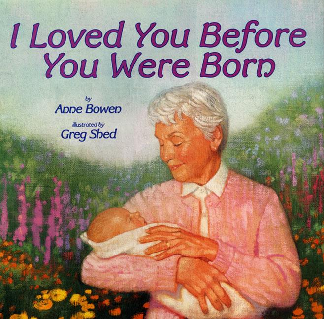 I Loved You Before You Were Born als Buch (gebunden)