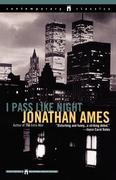 I Pass Like Night