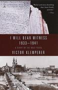 I Will Bear Witness 1933-1941: A Diary of the Nazi Years