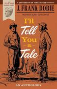 I'll Tell You a Tale: An Anthology