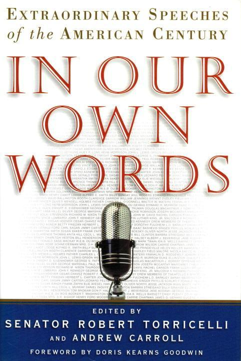 In Our Own Words: Extraordinary Speeches of the American Century als Buch