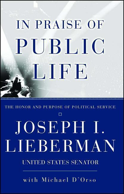 In Praise of Public Life: The Honor and Purpose of Political Science als Taschenbuch