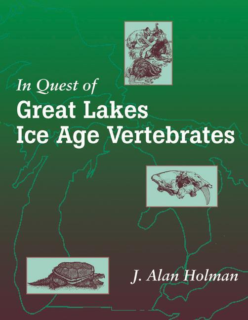 In Quest of Great Lakes Ice Age Vertebrates als Buch