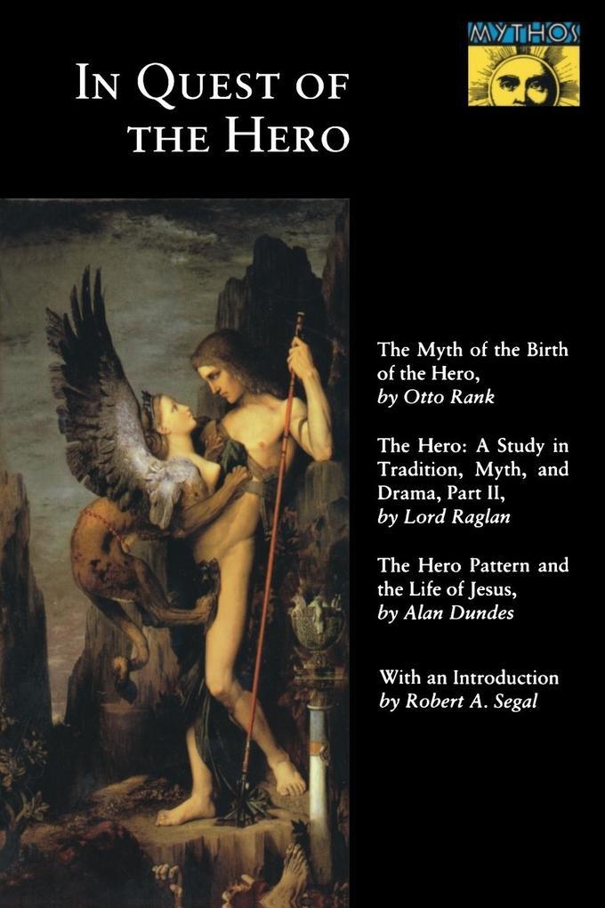 In Quest of the Hero: (Mythos Series) als Taschenbuch