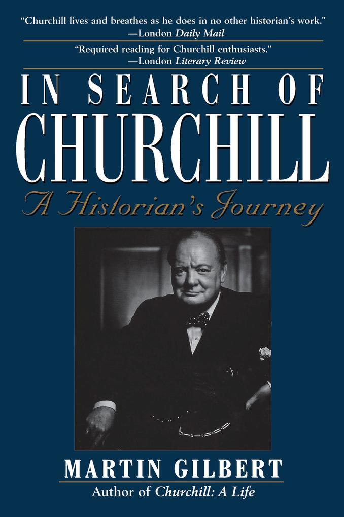 In Search of Churchill: A Historian's Journey als Taschenbuch