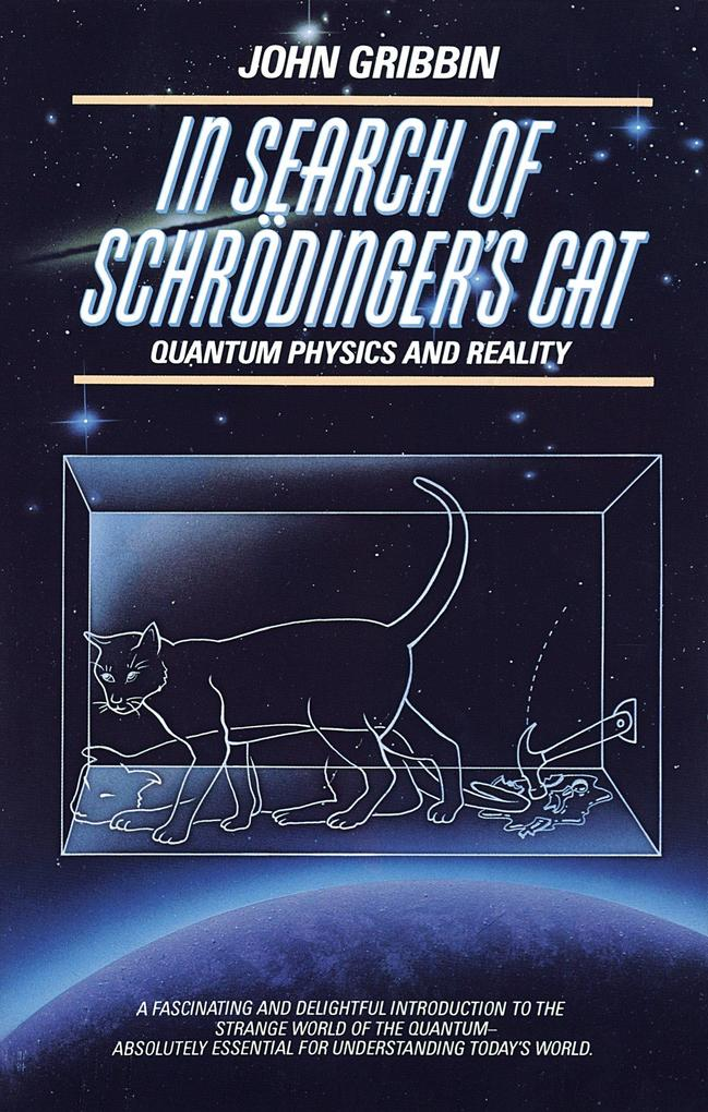 In Search of Schrodinger's Cat: Quantum Physics and Reality als Taschenbuch