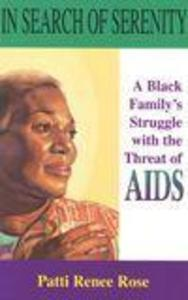 In Search of Serenity: A Black Familys Struggle with the Threat of AIDS als Taschenbuch