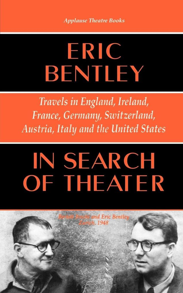 In Search of Theater: Travels in England, Ireland, France, Germany, Switzerland, Austria, Italy and the United States als Taschenbuch