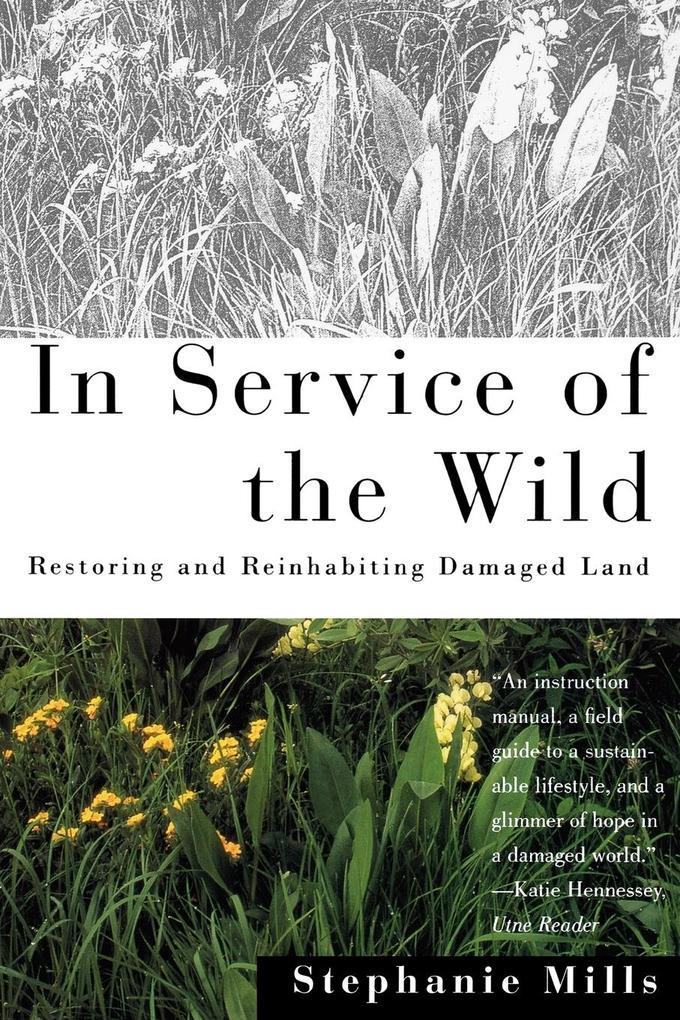 In Service of the Wild als Taschenbuch