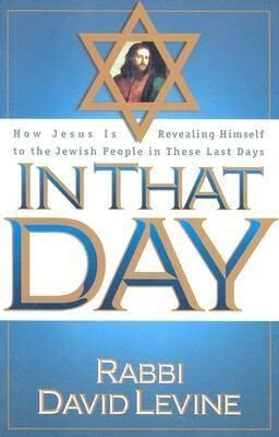 In That Day: How Jesus Is Revealing Himself to the Jewish People in These Last Days als Taschenbuch