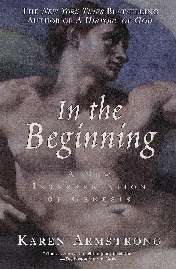In the Beginning: A New Interpretation of Genesis als Taschenbuch