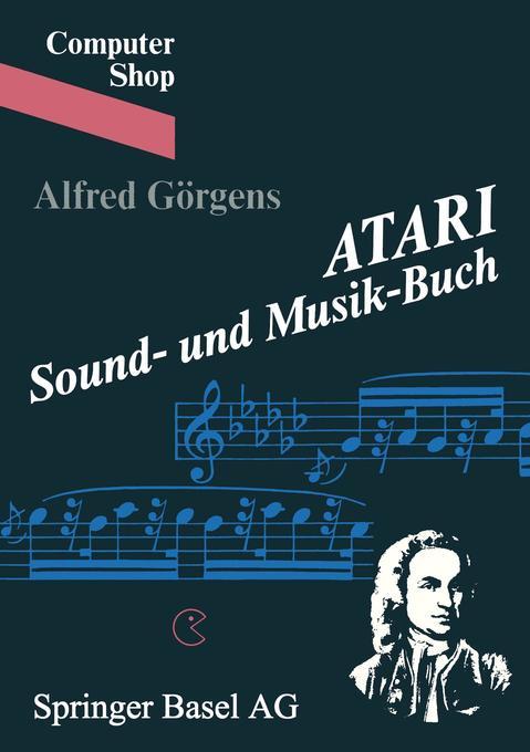 ATARI Sound- und Musik-Buch als Buch von Görgens