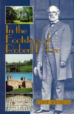 In the Footsteps of Robert E. Lee als Taschenbuch