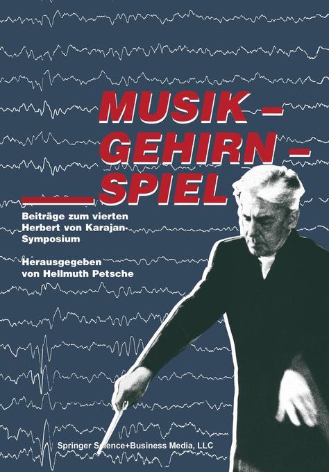 Musik - Gehirn - Spiel als Buch von Petsche